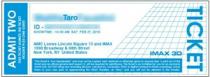 Sample ticket to Feb 27th, 2010 IMAX screening